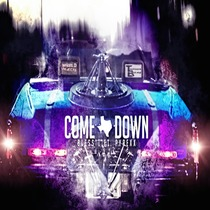 Come Down (feat. PyRexx) by Bless't