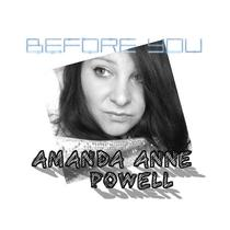 Before You by Amanda Anne Powell