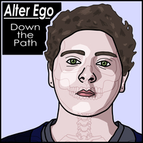 Down the Path by Alter Ego