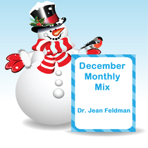 December Monthly Mix by Dr. Jean Feldman