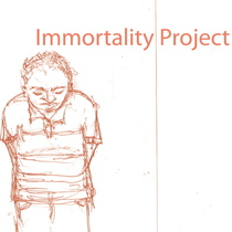 Immortality Project by Immortality Project