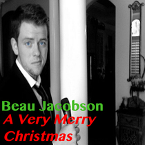 A Very Merry Christmas by Beau Jacobson
