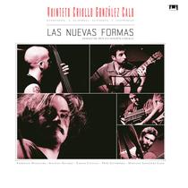 Las nuevas formas (Tangos de hoy en versión criolla) by Quinteto Criollo González Calo