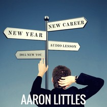 New Year, New Career by Aaron Littles