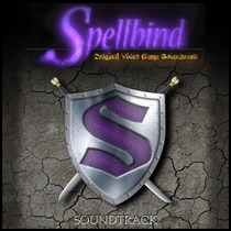 Spellbind (Original Video Game Soundtrack) by Bronwyn LaPoint & Gabriel LaPoint