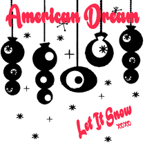 Let It Snow by American Dream