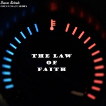 The Law of Faith by Duncan Katende