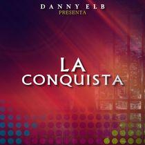 La Conquista by Danny Elb