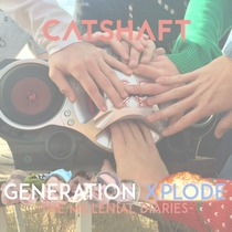 Generation Xplode by CatShaft