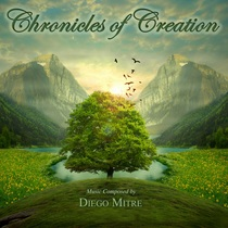 Chronicles of Creation by Diego Mitre