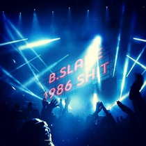 1986 Shit. by B.Slade