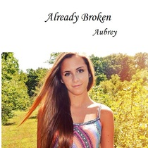 Already Broken by Aubrey DeMedio