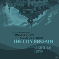 Soundtrack to DROD: The City Beneath by Travelogue