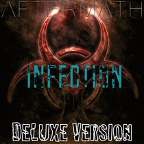 Infection (Deluxe Version) by Aftermath