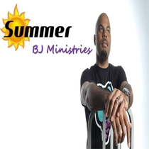 Summer by BJ Ministries