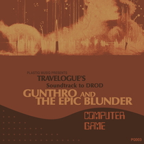 Soundtrack to DROD: Gunthro and the Epic Blunder by Travelogue