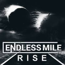 Rise by Endless Mile