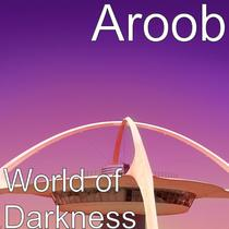 World of Darkness by Aroob