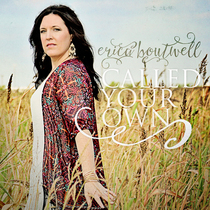 Called Your Own by Erica Boutwell