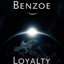 Loyalty by Benzoe