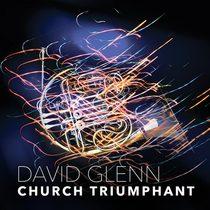 Church Triumphant by David Glenn