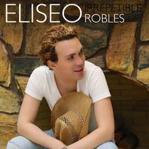 Irrepetible by Eliseo Robles Jr.