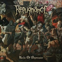 Seeds of Oppression by REPUGNANCE