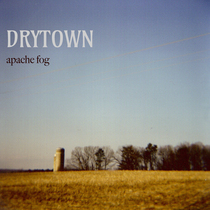 Apache Fog by Drytown