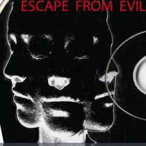 Escape from Evil by Tesseract Dirt Face