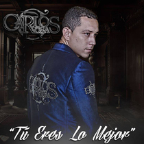 Tu Eres Lo Mejor by Carlos Rosas