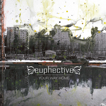 Your Way Home by Euphective