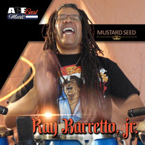 Mustard Seed (feat. Acebeat Music) [Radio Mix] by Ray Barretto, Jr.