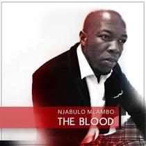 The Blood by Njabulo Mlambo