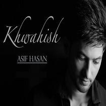 Khwahish by Asif Hasan