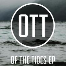The Anthem / The Walk by Of The Tides