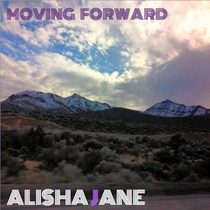 Moving Forward by Alisha Jane