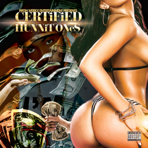 Hunnit Ones by CERTiFiED