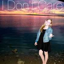 I Don't Care by Carly Hannah