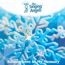 Somewhere in My Memory by The Singing Angels
