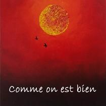 Comme on est bien by Sébastien Brunet