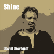 Shine by David Dewhirst
