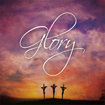 Glory by Edenvale Baptist Church