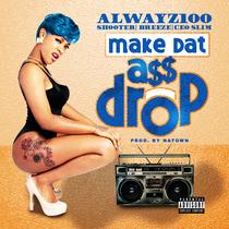 Make Dat Ass Drop by Alwayz100