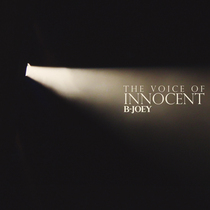 The Voice of Innocent by B-Joey