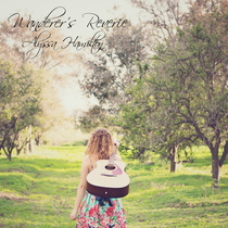 Wanderer's Reverie by Alyssa Hamilton