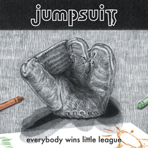 Everybody Wins Little League by Jumpsuit