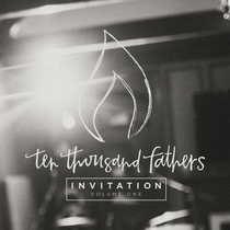 Invitation, Vol. 1 by 10,000 Fathers