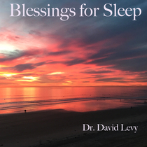 Blessings for Sleep by Dr. David Levy