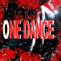 One Dance by Ashley Lovechild