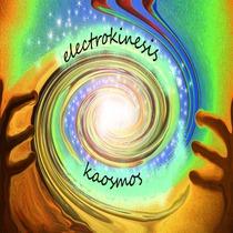 Kaosmos by Electrokinesis